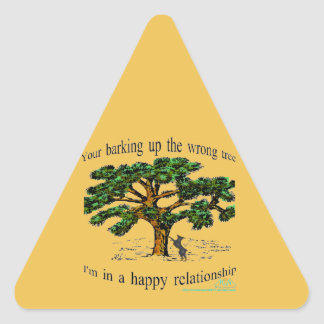 your barking up the wrong tree triangle sticker