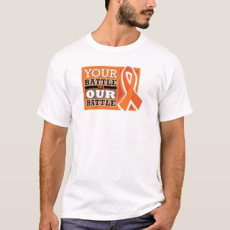 Your Battle is Our Battle T-Shirt