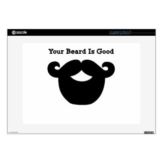 """your beard is good decals for 15"""" laptops"""