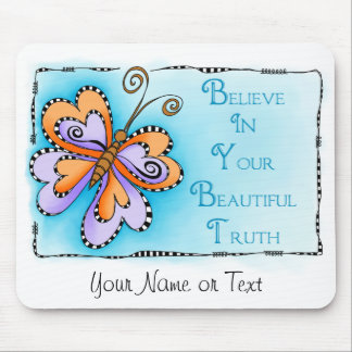 Your Beautiful Truth Mouse Pad