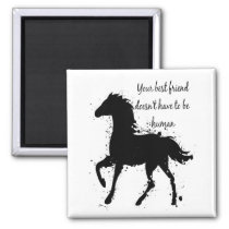 Your Best Friend Inspirational Horse Quote Art Magnet