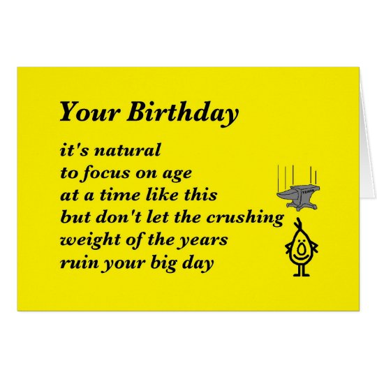 Funny Happy Birthday Poems For Husband: Your Birthday - A Funny Birthday Poem Card