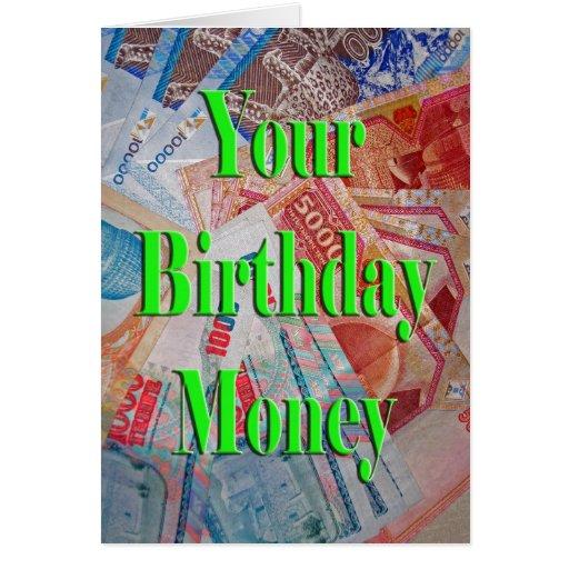 Your Birthday Money Greeting Card