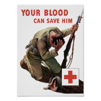 Your Blood Can Save Him -- WW2 Print