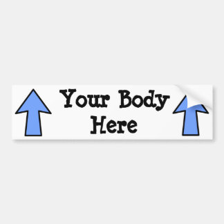 Your Body Here Car Bumper Sticker