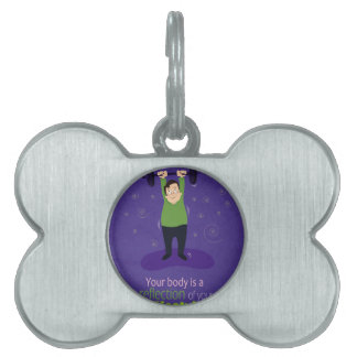 Your body is a reflection of your lifestyle pet ID tag