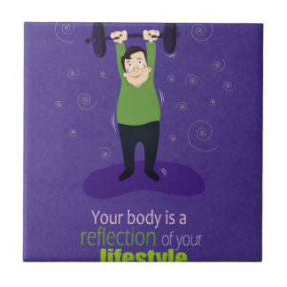 Your body is a reflection of your lifestyle tile