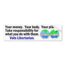 Your Body Money Planet Bumper Sticker