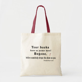 Your Books Have no Power  -W/blood Drops Bag