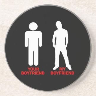 Your Boyfriend. My boyfriend Sandstone Coaster