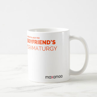 Your Boyfriend's Dramaturgy Mug