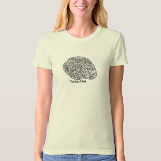 Your Brain, At Work T-Shirt