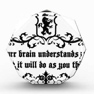 Your Brain Understands You Medieval quote Award