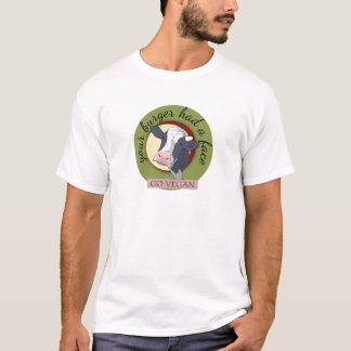 Your Burger Had a Face T-Shirt