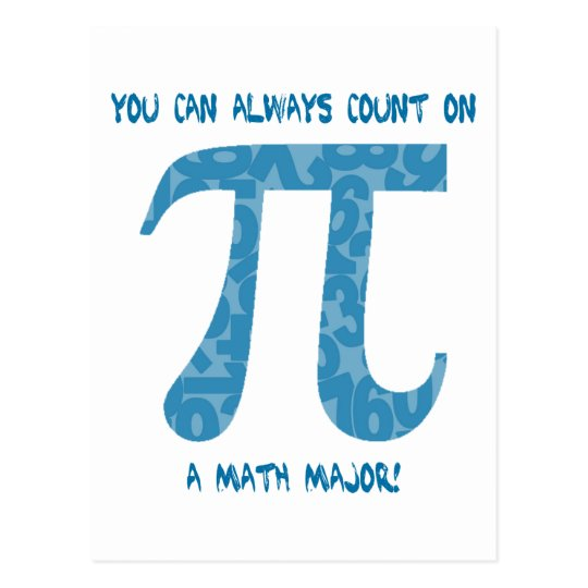 Your Can Always Count on A Math Major Pi Tees Postcard