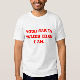 YOUR CAR SHIRT