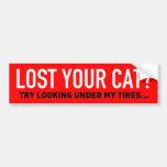 Your cat under my tires bumper sticker
