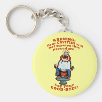 Your cavities will not survive... keychain