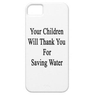 Your Children Will Thank You For Saving Water iPhone SE/5/5s Case