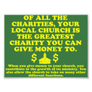 Your Church Is The Greatest Charity. Art Photo