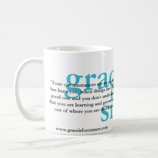 'your circumstances are no accident' classic white coffee mug
