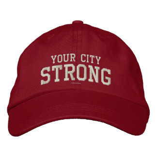 Your City STRONG Personalizable Your Own Embroidered Baseball Cap