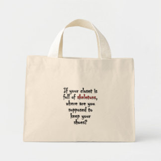 Your closet is so full of secrets there is no room tote bag