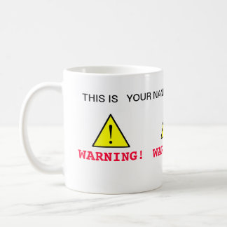 Your coffee cup coffee mug