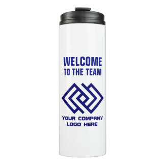 Your Company Logo Welcome to the Team Thermal Tumbler