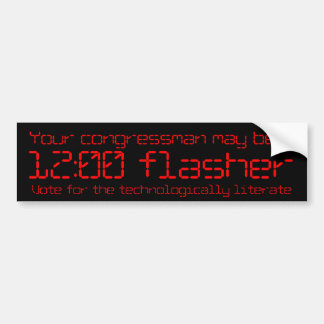 Your congressman may be a 12:00 flasher car bumper sticker