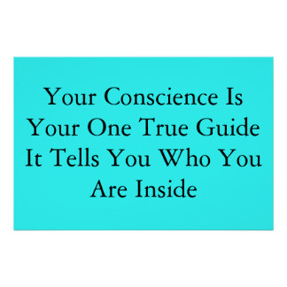Your Conscience Poster