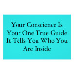 Your Conscience Posters