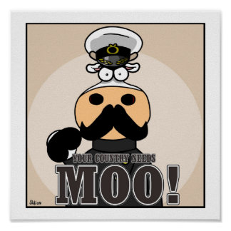Your Country Needs MOO! Poster