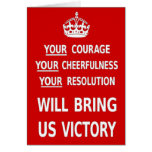 Your Courage Will Bring Us Victory. Best Price Greeting Card