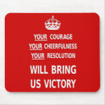 Your Courage Will Bring Us Victory. Best Price Mouse Pad
