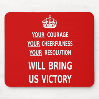 Your Courage Will Bring Us Victory. Best Price Mousepad