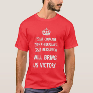 Your Courage Will Bring Us Victory. Best Price T-Shirt