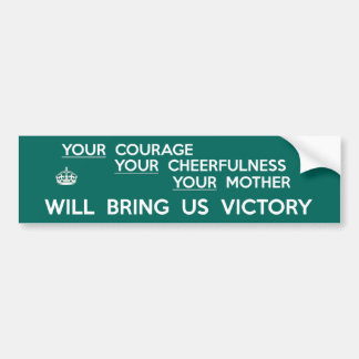 Your Courage Will Bring Us Victory Bumper Sticker