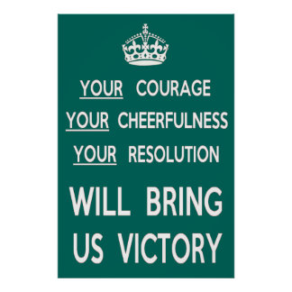 Your Courage Will Bring Us Victory Print