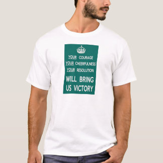 Your Courage Will Bring Us Victory T-Shirt