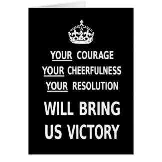 Your Courage Will Bring Us Victory white low price Greeting Cards