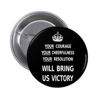 Your Courage Will Bring Us Victory white low price Pinback Button