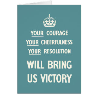 Your Courage Your Cheerfulness Your Resolution Card