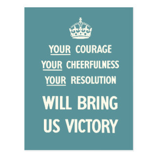 Your Courage Your Cheerfulness Your Resolution Postcards