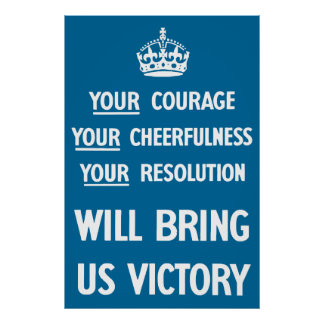 Your Courage Your Cheerfulness Your Resolution Poster
