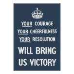 Your Courage Your Cheerfulness Your Resolution Posters