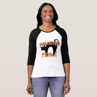 Your Creeping Meowt, Black Cat Halloween T-Shirt