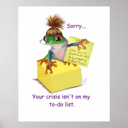 Your Crisis Poster Print