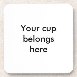 Your cup belongs here posavasos