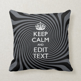 Your Custom Keep Calm Saying on Black Swirl Throw Pillow